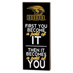 WOOD PLAQUE FIRST YOU BECOME