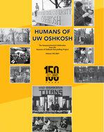 Humans of UW Oshkosh (Sesquicentennial Celebration)