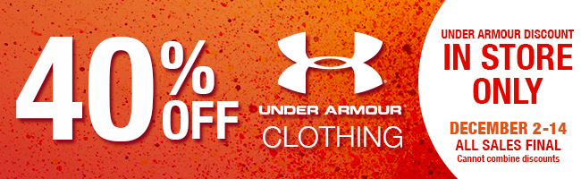 40% off Under Armour ONLY IN STORE